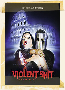 Violent Shit, The Movie