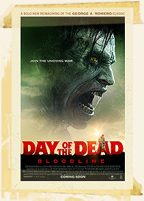 Day of the Dead:Bloodline